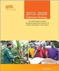 Thumbnail of IITA 2012-2020 Refreshed Strategy